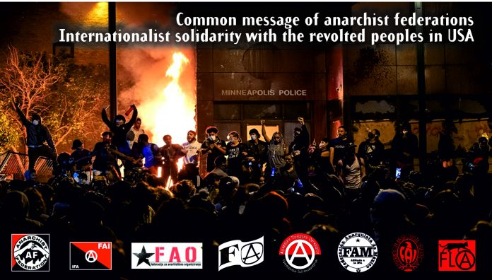 Common Message Of Anarchist Federations: Internationalist Solidarity With The People Revolting in USA - Black Lives Matter Minneapolis